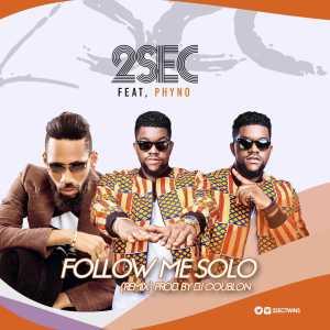 2sec - Follow Me Solo (Remix) Ft. Phyno